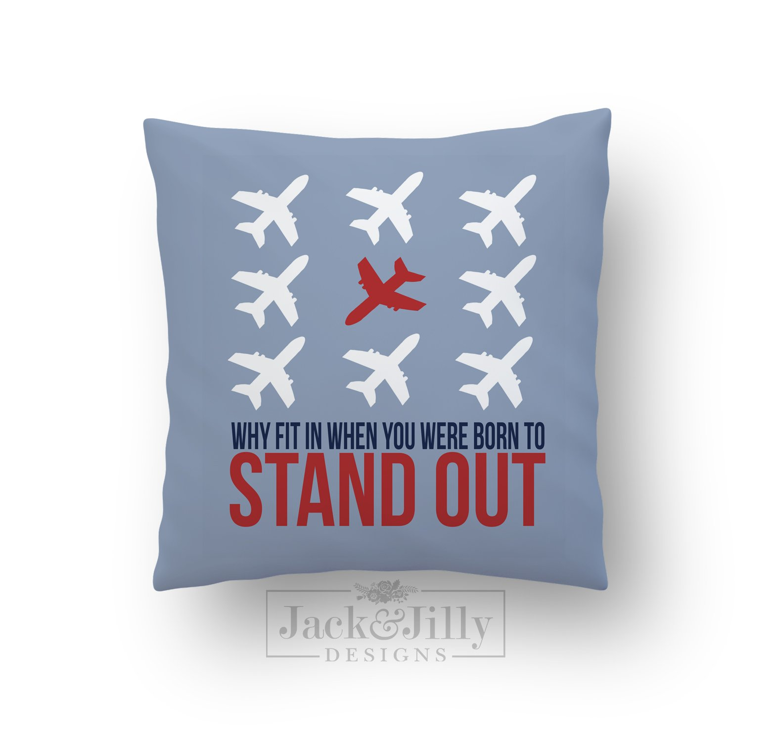 Designs Stand Out : Why fit in pillow jack jilly designs
