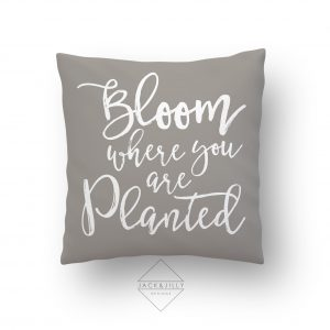 Bloom Where you are planted Easter Pillow