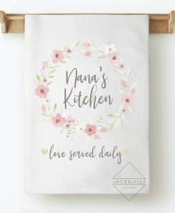 Nana's Kitchen loved served daily personalized tea towel mother's day